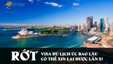 Bao lâu sau khi rớt visa du lịch Úc có thể xin lại được lần 2?