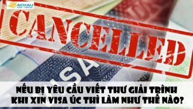Nếu bị yêu cầu viết thư giải trình khi xin visa Úc thì làm như thế nào?