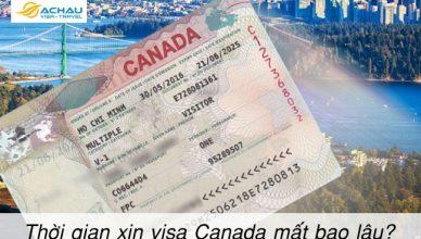 Thời gian xin visa Canada mất bao lâu?