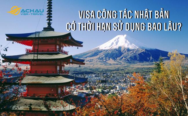 1. Visa công tác Nhật Bản có thời hạn sử dụng bao lâu?