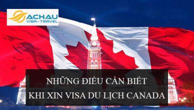 Những điều cần biết khi xin visa du lịch Canada
