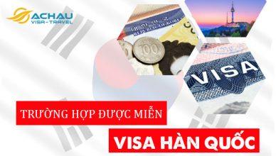 Công dân Việt Nam được miễn visa Hàn Quốc trong trường hợp nào?