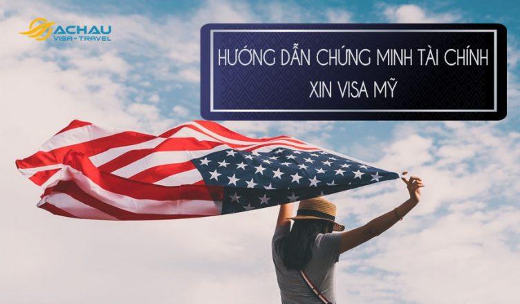 Chứng minh tài chính xin visa du lịch Mỹ