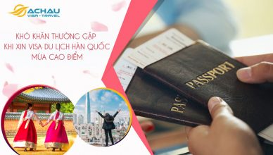 Khó khăn thường gặp khi xin visa du lịch Hàn Quốc