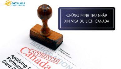 Chứng minh thu nhập xin visa du lịch Canada