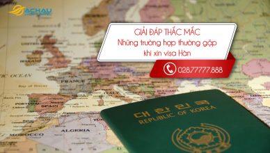 Những trường hợp thường gặp khi xin visa Hàn Quốc