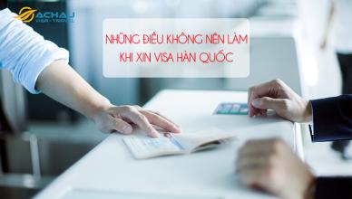 Lưu ý khi xin visa du lịch Hàn Quốc