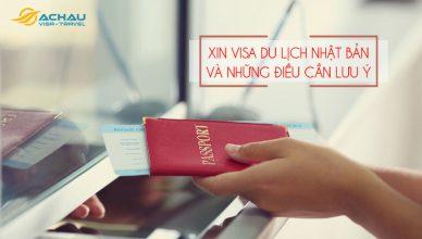 Xin visa du lịch Nhật Bản và những điều cần lưu ý